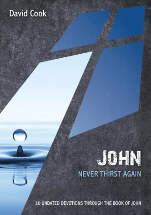 John: Never Thirst Again